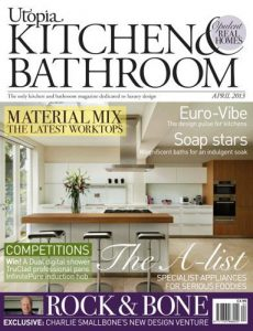 cover of utopia kitchen and bathroom magazine april 2013 issue