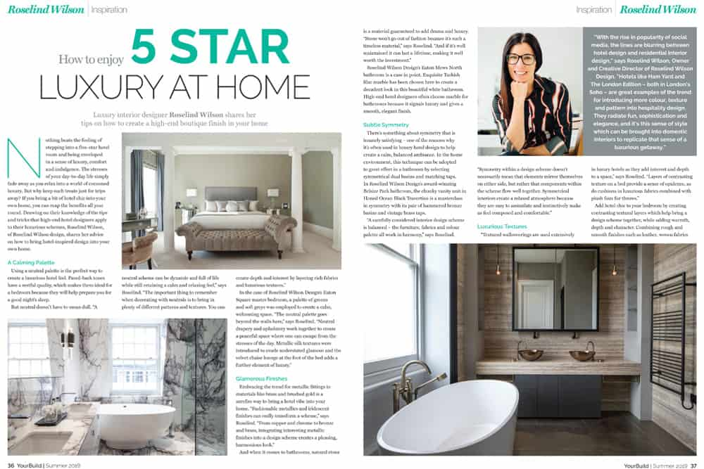 your build magazine luxury at home feature roselind wilson design